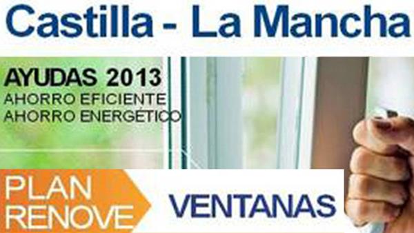 Plan Renove de ventanas 2013 de Castilla La-Mancha